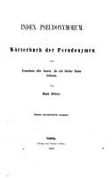 Die maskirte Literatur der   lteren und neueren Sprachen     I  Index pseudonymorum     Zweite neuvermehrte Ausgabe   Nachtraege  Neue Nachtraege  Drittes Supplementheft    PDF