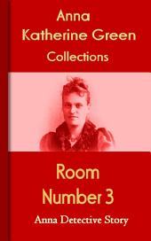 Room Number 3: Anna's Detective Story