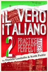 Il Vero Italiano 2 Practice Makes Perfect Book PDF