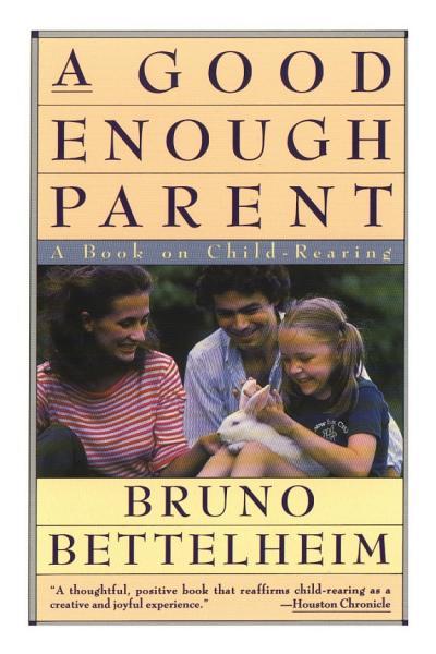 Download A Good Enough Parent Book