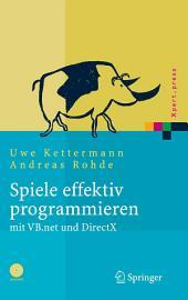 Spiele effektiv programmieren mit VB.net und DirectX