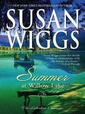 Summer at Willow Lake: Lakeshore Chronicles