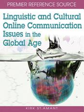 Linguistic and Cultural Online Communication Issues in the Global Age PDF