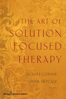The Art of Solution Focused Therapy PDF