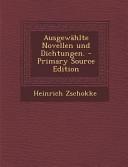 Ausgew  hlte Novellen und Dichtungen    Primary Source Edition PDF