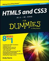 HTML5 and CSS3 All-in-One For Dummies: Edition 3