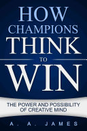How Champions Think to Win PDF