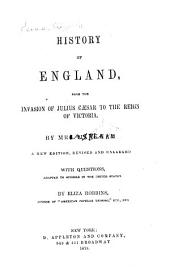 History of England from the Invasion of Julius Caesar to the Reign of Victoria