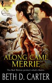 Along Came Merrie