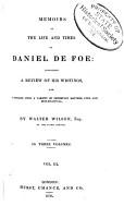 Memoirs of the Life and Times of Daniel De Foe PDF