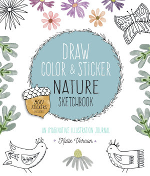 Draw  Color  and Sticker Nature Sketchbook