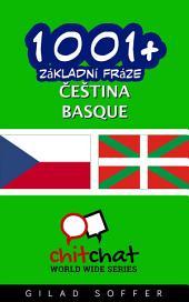 1001+ Základní Fráze Čeština - Basque