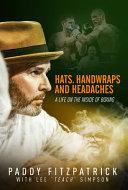 Hats, Handwraps and Headaches