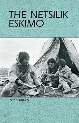 The Netsilik Eskimo