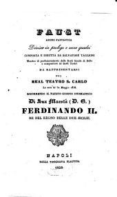 Faust: azione fantastica diviso in prologo e nove quadri : da rappresentarsi nel Real Teatro S. Carlo la sera de' 30 maggio 1838