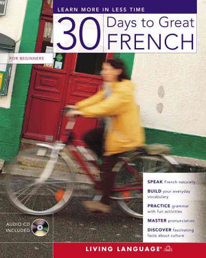 Thirty Days to Great French
