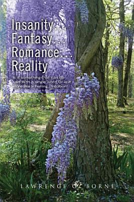 Insanity   Fantasy   Romance   Reality    PDF