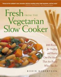 Fresh From The Vegetarian Slow Cooker PDF