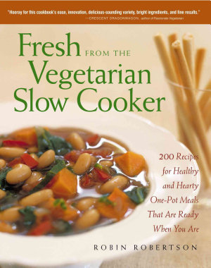 Fresh from the Vegetarian Slow Cooker