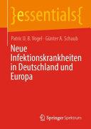 Neue Infektionskrankheiten in Deutschland und Europa PDF