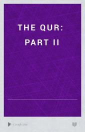 The Qur: Part II