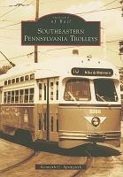 Southeastern Pennsylvania Trolleys PDF