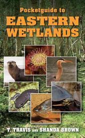 Pocketguide to Eastern Wetlands