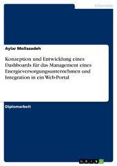 Konzeption und Entwicklung eines Dashboards für das Management eines Energieversorgungsunternehmen und Integration in ein Web-Portal