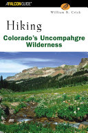 Hiking Colorado s Uncompahgre Wilderness PDF