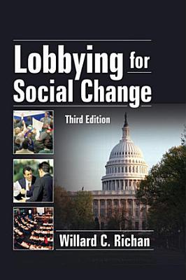 Lobbying for Social Change  Third Edition