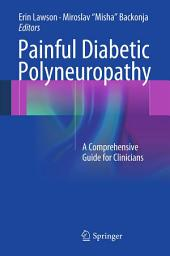 Painful Diabetic Polyneuropathy: A Comprehensive Guide for Clinicians