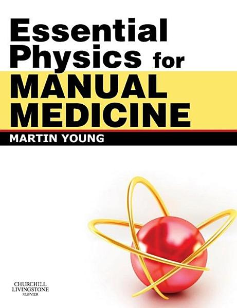 Essential Physics for Manual Medicine E Book