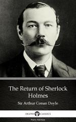The Return of Sherlock Holmes by Sir Arthur Conan Doyle - Delphi Classics (Illustrated)