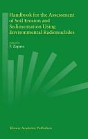 Handbook for the Assessment of Soil Erosion and Sedimentation Using Environmental Radionuclides PDF