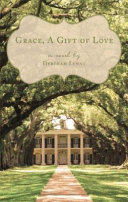 Grace, a Gift of Love