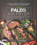 Paleo Air Fryer Cookbook Book PDF
