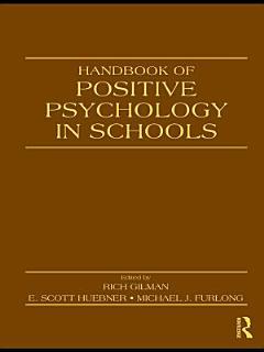 Handbook of Positive Psychology in Schools Book
