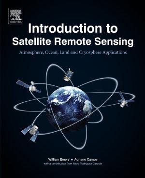 Introduction to Satellite Remote Sensing PDF