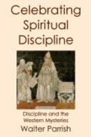 CELEBRATING SPIRITUAL DISCIPLI PDF
