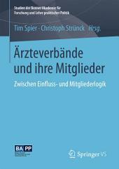 Ärzteverbände und ihre Mitglieder: Zwischen Einfluss- und Mitgliederlogik