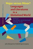 Major versus Minor      Languages and Literatures in a Globalized World PDF