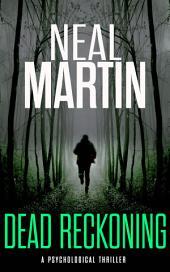 Dead Reckoning: (A Belfast Crime Thriller)
