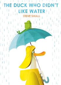 The Duck Who Didn t Like Water PDF