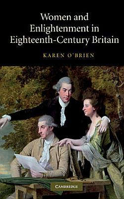 Women and Enlightenment in Eighteenth Century Britain PDF