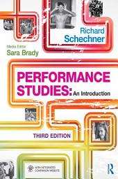 Performance Studies: An Introduction, Edition 3