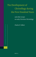 The Development of Christology During the First Hundred Years PDF