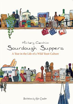 Sourdough Suppers