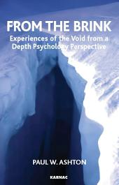 From the Brink: Experiences of the Void from a Depth Psychology Perspective