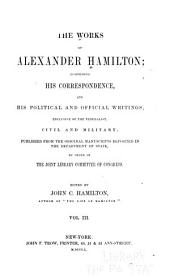 The Works of Alexander Hamilton: Miscellanies, 1789-1795; France; Duties on imports; National bank; Manufacures, Revenue circulars; Reports on claims, etc