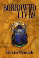 Borrowed Lives PDF